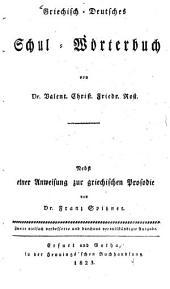 Griechisch-deutsches Schul-Ŵ rterbuch: Band 2