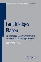 Langfristiges Planen: Zur Bedeutung sozialer und kognitiver Ressourcen für nachhaltiges Handeln