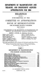 Departments of Transportation and Treasury, and Independent Agencies Appropriations for 2004