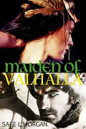 Maiden of Valhalla (first time sex Viking erotica)