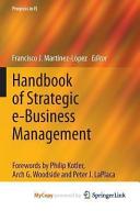 Handbook of Strategic E-Business Management