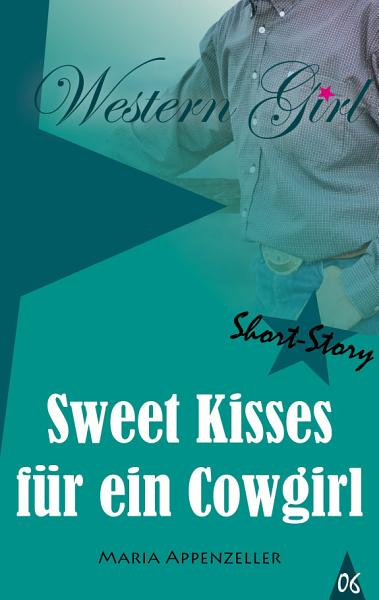 Cowgirl Kisses