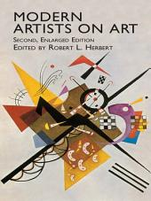 Modern Artists on Art: Second Enlarged Edition, Edition 2