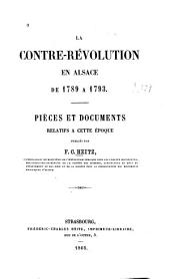 La contre-révolution en Alsace de 1789 à 1793: Pièces et documents relatifs à cette époque