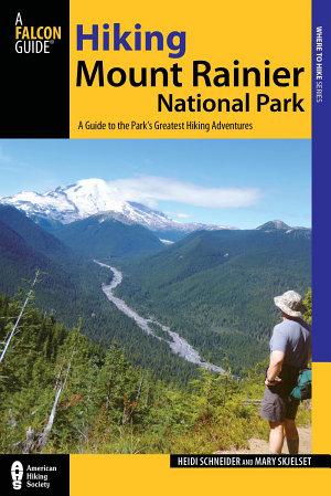 Hiking Mount Rainier National Park PDF