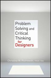 Problem Solving And Critical Thinking For Designers Book PDF