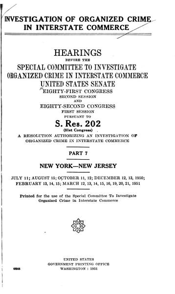 Download Investigation of Organized Crime in Interstate Commerce  New York New Jersey Book