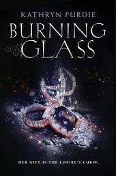 Burning Glass: Volume 1