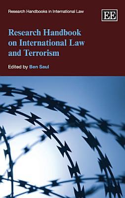 Research Handbook on International Law and Terrorism PDF