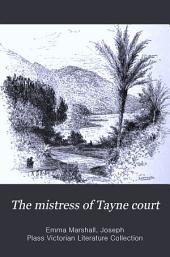 The Mistress of Tayne Court