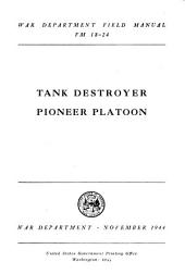 Tank Destroyer Pioneer Platoon