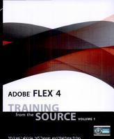 Adobe Flex 4  Training from the Source Volume 1 PDF
