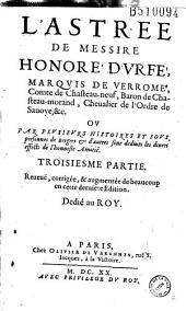 L' Astrée de Messire Honoré d'Vrfé... Troisiesme partie. Reueuë, corrigée, et augmentée de beaucoup en cette dernière Edition...
