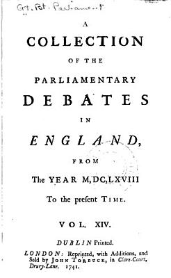 A Collection of the Parliamentary Debates in England PDF