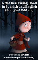 Little Red Riding Hood In Spanish and English  Bilingual Edition  PDF