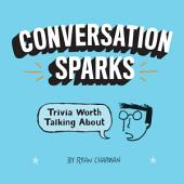 Conversation Sparks: Trivia Worth Talking About
