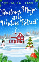 Christmas Magic at the Writer's Retreat