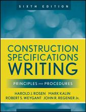 Construction Specifications Writing: Principles and Procedures, Edition 6