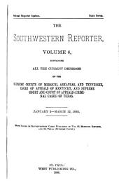 The Southwestern Reporter: Volume 6