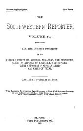The Southwestern Reporter: Volume 10
