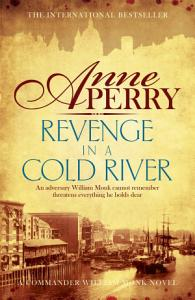 Revenge in a Cold River  William Monk Mystery  Book 22
