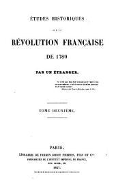 Études historiques sur la Révolution française de 1789: Volume2