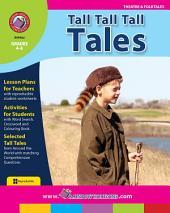 Tall Tall Tall Tales Gr. 4-6