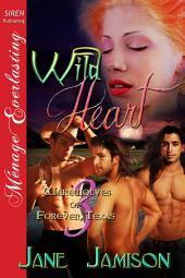 Wild Heart [Werewolves of Forever, Texas 3]