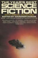 The Year s Best Science Fiction  Sixth Annual Collection PDF