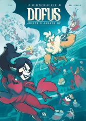 Dofus - La BD du film - Julith et Janash
