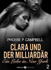 Clara und der Milliardär - Eine Liebe in New York, 2