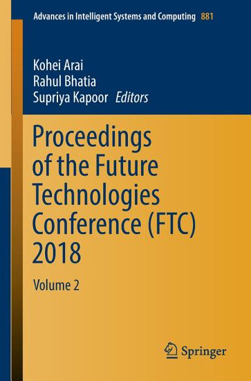 Proceedings of the Future Technologies Conference  FTC  2018 PDF