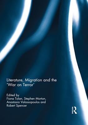 Literature  Migration and the  War on Terror  PDF
