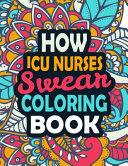 How ICU Nurses Swear Coloring Book