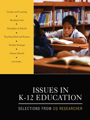 Issues in K 12 Education