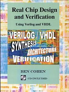 Real Chip Design and Verification Using Verilog and VHDL PDF