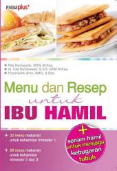 Menu dan Resep untuk Ibu Hamil