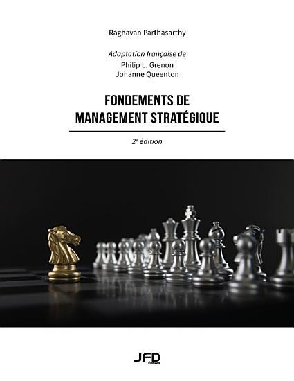 Fondements de management strat  gique  2e   dition PDF