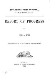 Report of Progress of the Geological Survey of Canada from 1863 to 1866 :.