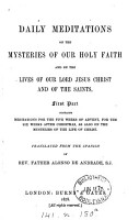 Daily meditations on the mysteries of our holy faith  and on the lives of     Jesus Christ and of the saints  Transl PDF
