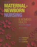Olds  Maternal Newborn Nursing   Women s Health Across the Lifespan Plus Mynursinglab with Pearson Etext    Access Card Package Book