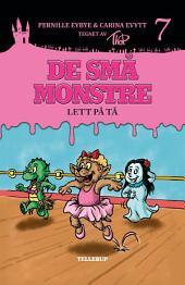 De små monstre #7: Lett på tå