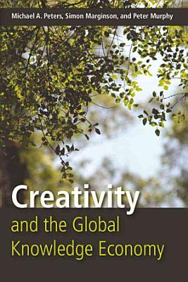 Creativity and the Global Knowledge Economy