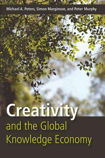 Creativity and the Global Knowledge Economy PDF