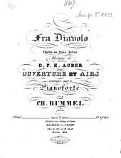 Fra Diavolo: opéra en trois actes : ouverture et airs