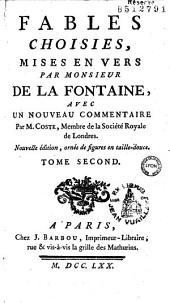 Fables choisies, mises en vers par Monsieur de La Fontaine, avec un nouveau commentaire par M. Coste