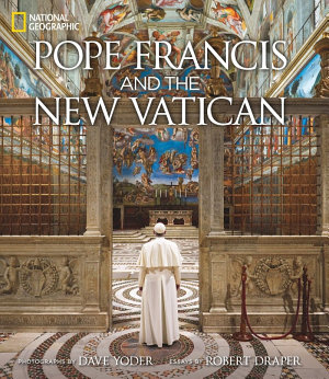 Pope Francis and the New Vatican