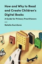 How and Why to Read and Create Children's Digital Books