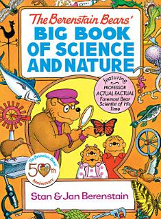 The Berenstain Bears  Big Book of Science and Nature Book