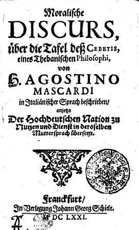 Moralische Discurs    ber die Tafel de   Cebetis  eines Thebanischen Philosophi PDF